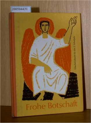 Frohe Botschaft - Glaubensbuch für das 2. Schuljahr - Ausgabe für die Erzdiözese
