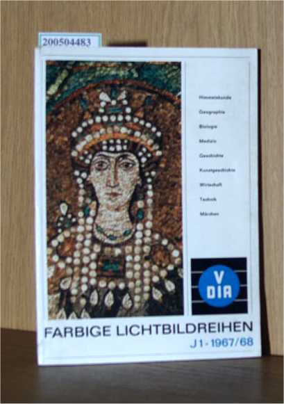 Farbige Lichtbildreihen für den Unterricht J1 - 1967/68