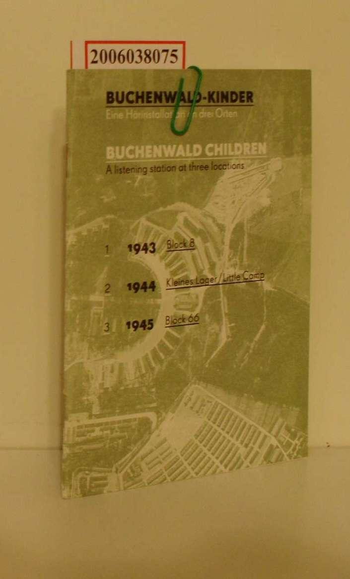 Buchenwald-Kinder - Eine Hörinstallation an drei Orten Buchenwald-Children - A listening at three locations