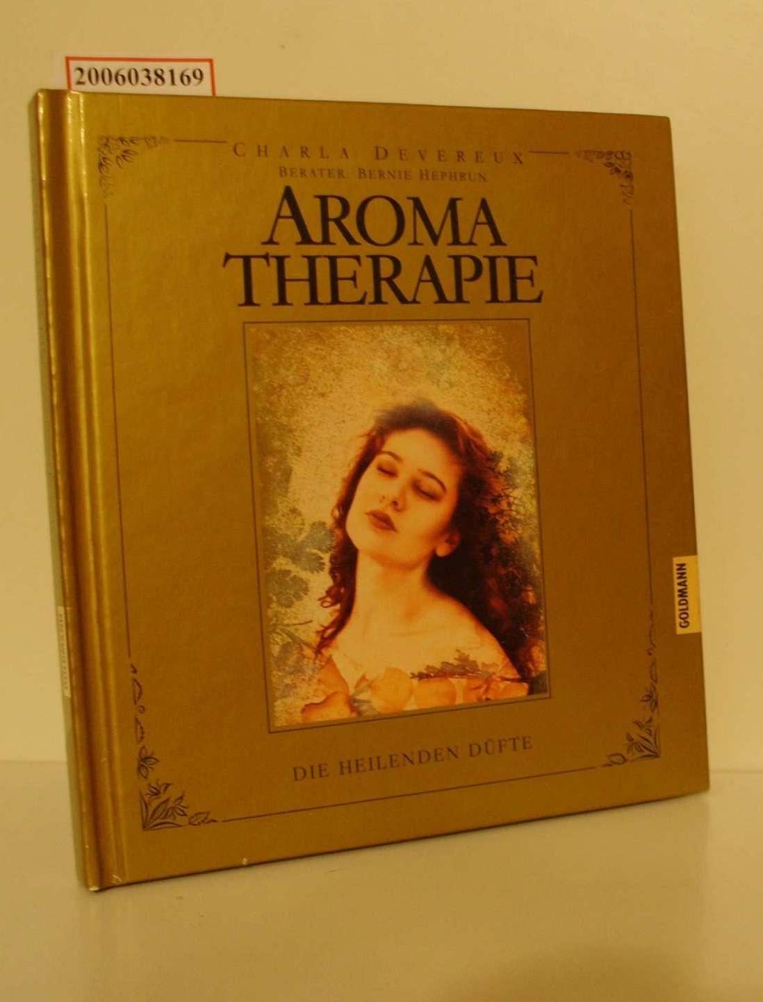 Aromatherapie Die heilenden Düfte