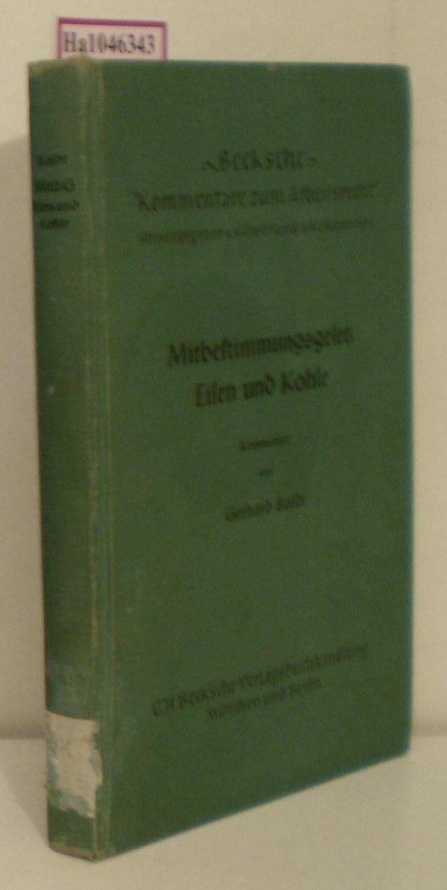 Mitbestimmungsgesetz Eisen und Kohle. (Kommentar).