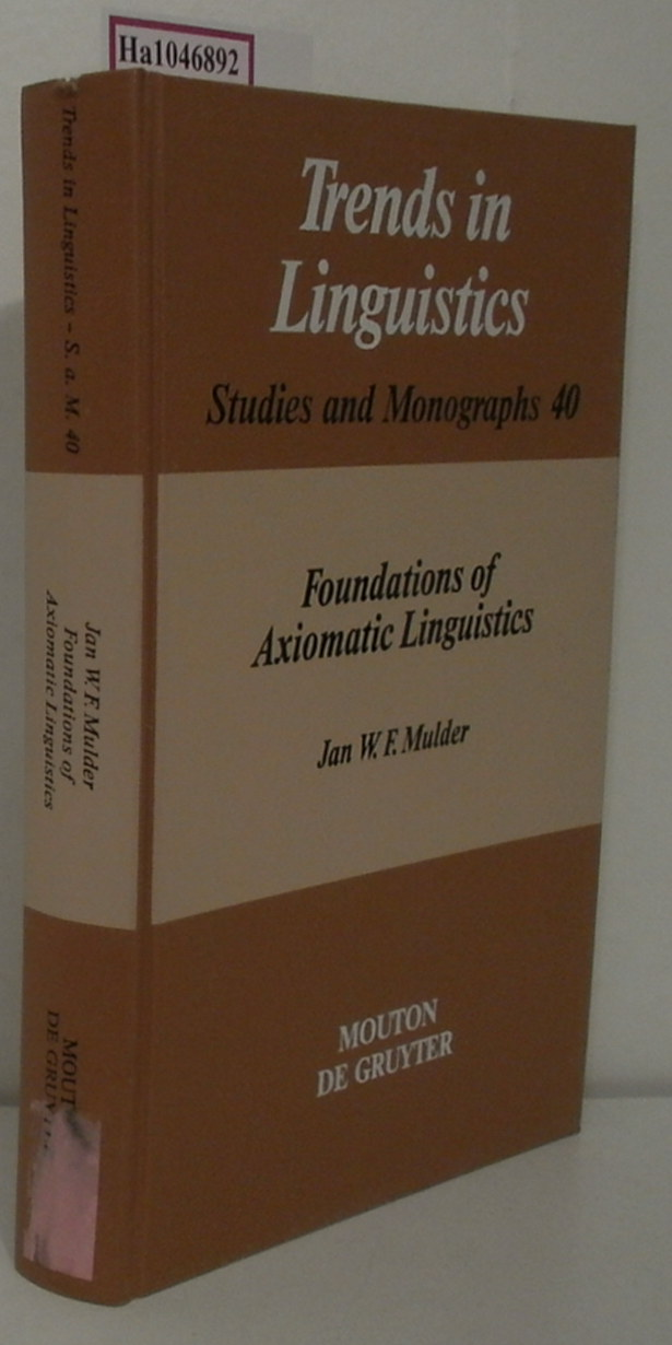 Foundations of Axiomatic Linguistics. ( = Trends in Linguistics- Studies and Monographs 40) .