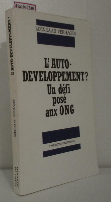 L Auto- Developpement. Un defi pose aux ONG. Elements comparatifs( Bresil- Indonesie- Thailande) . Pour des ONG en Recherche- action. ( = Collection Uci, 3) .