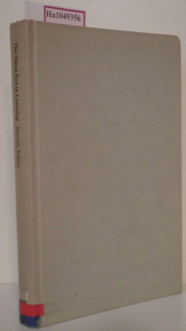 Bassett,  Richard (ed): The open Eye in Learning. The Role of Art in General Education.
