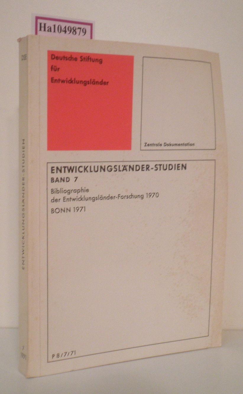 Entwicklungsländer-Studien Band 7. Bibliographie der Entwicklungsländer-Forschung 1970.