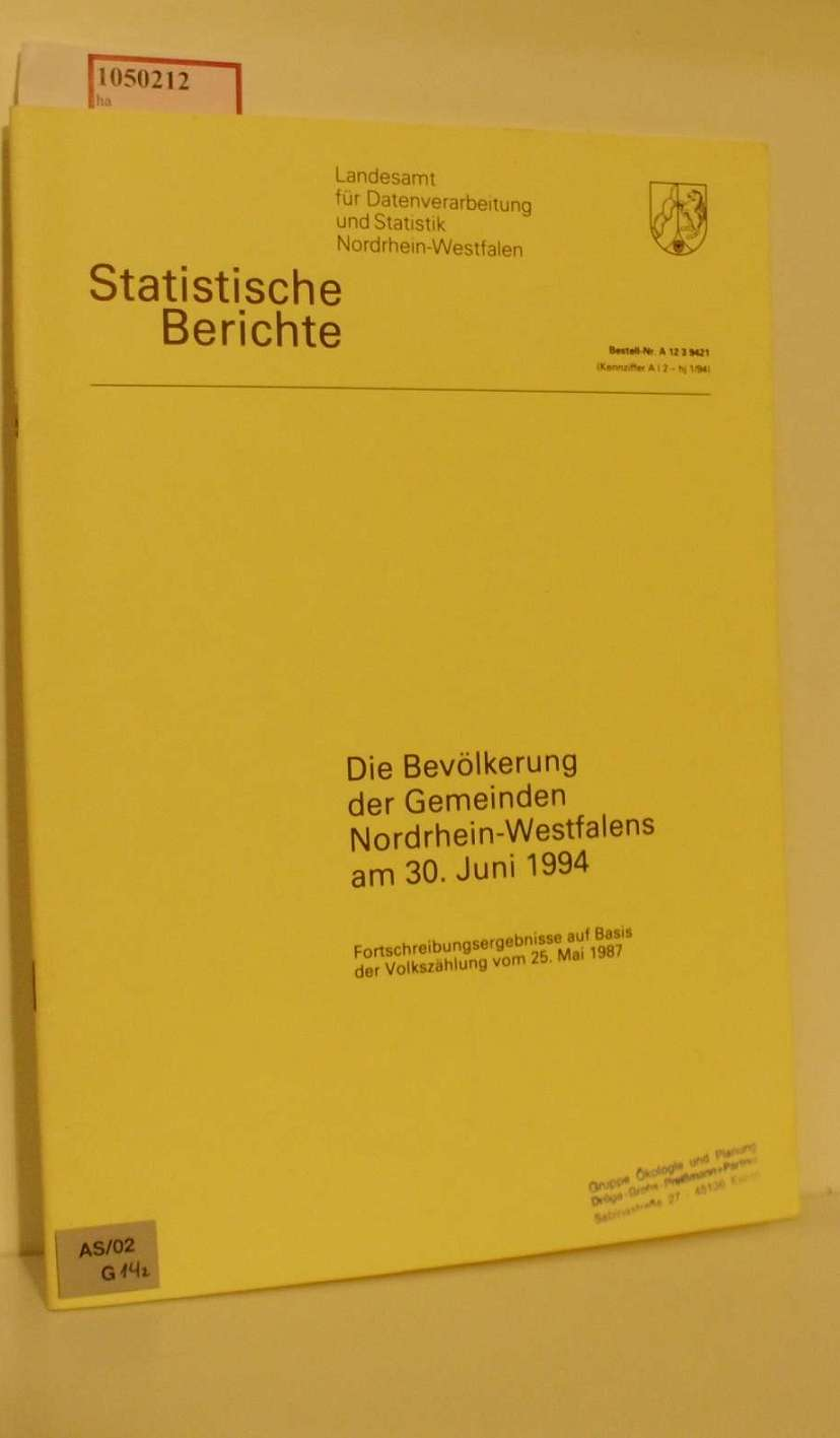 Die Bevölkerung der Gemeinden Nordrhein- Westfalens am 30. Juni 1994. Fortschreibungsergebnisse auf Basis der Volkszählung vom 25. Mai 1987. ( Statistische Berichte) .