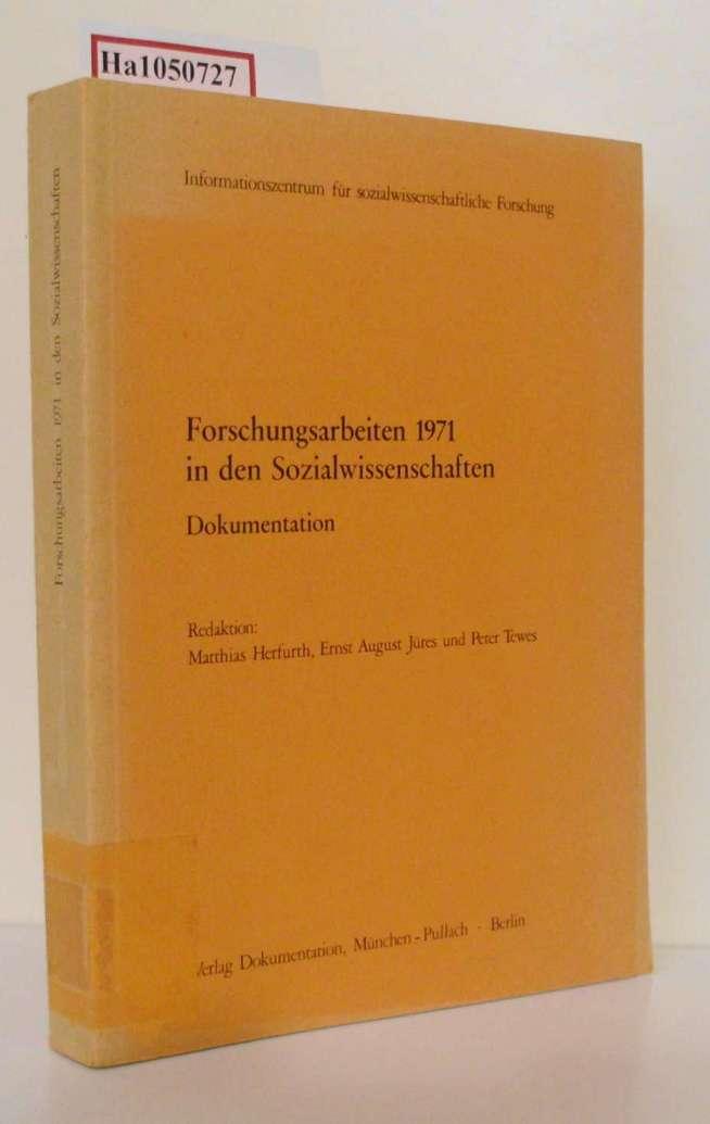 Herfurth,  Matthias u. a.: Forschungsarbeiten 1971 in den Sozialwissenschaften. Dokumentation.