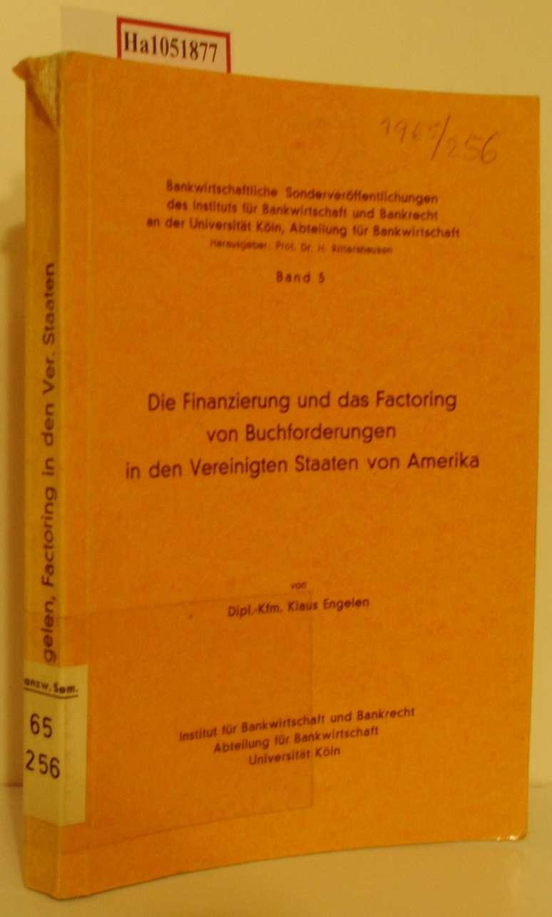 Die Finanzierung und das Factoring von Buchforderungen in den Vereinigten Staaten von Amerika. ( = Bankwirtschaftliche Sonderveröffentlichungen des Instituts für Bankwirtschaft und Bankrecht an der Universität Köln, Abteilung für Bankwirtschaft, 5) .