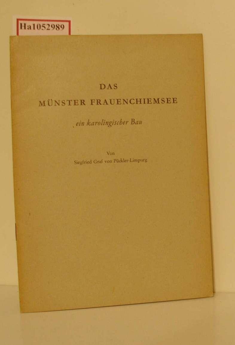 Münster Frauenchiemsee – ein karolingischer Bau