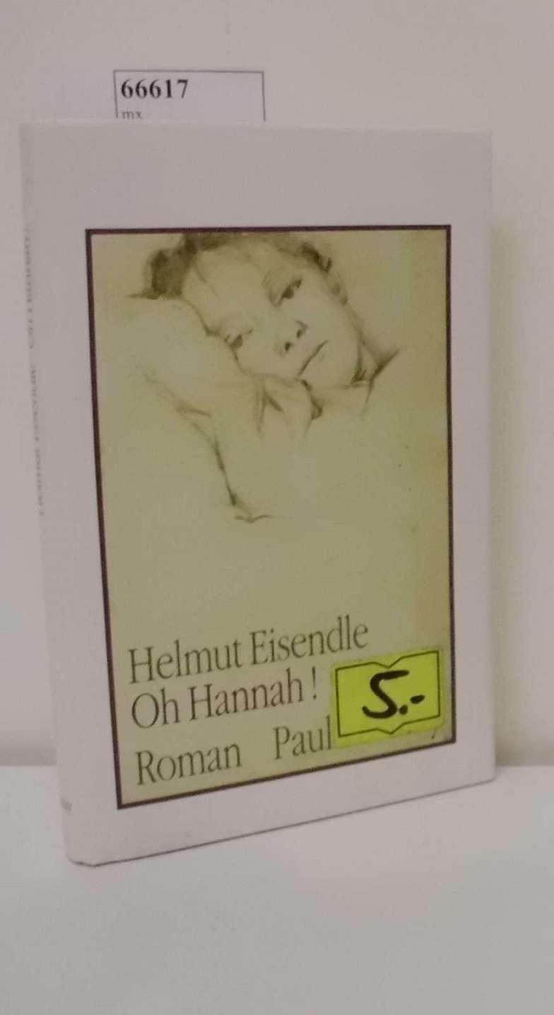Eisendle,  Helmut: Oh Hannah Roman / Helmut Eisendle