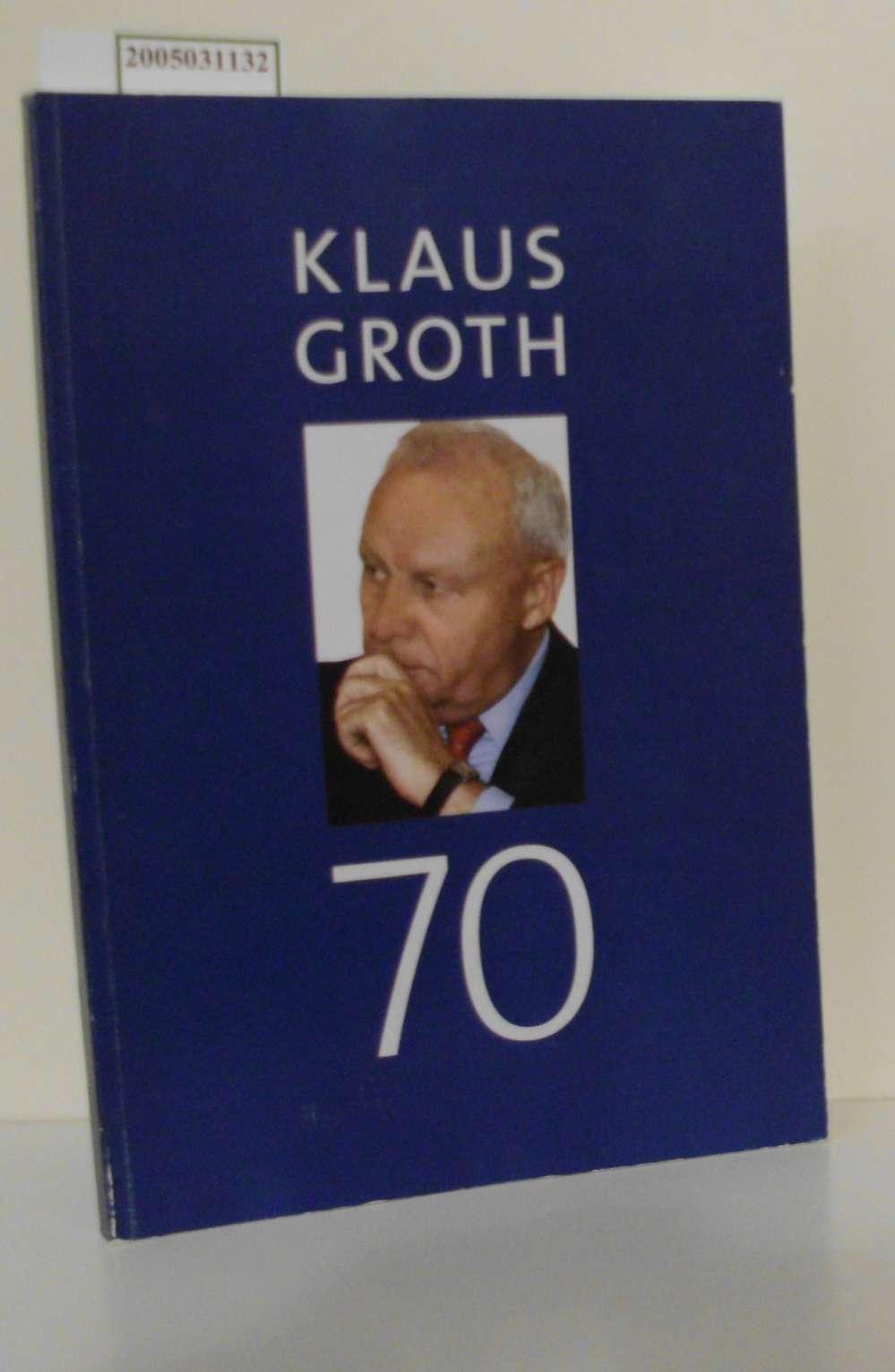 Klaus Groth 70 Festschrift zum 70. Geburtstag