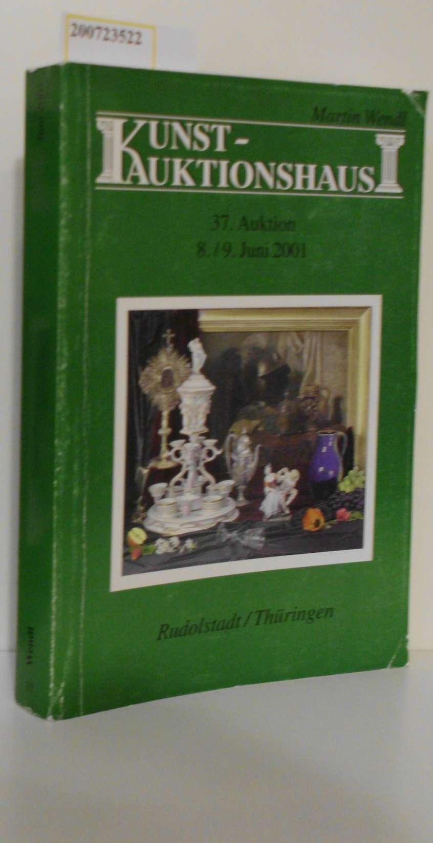Kunstauktionshaus Martin Wendl 37. Auktion 8./9. Juni 2001