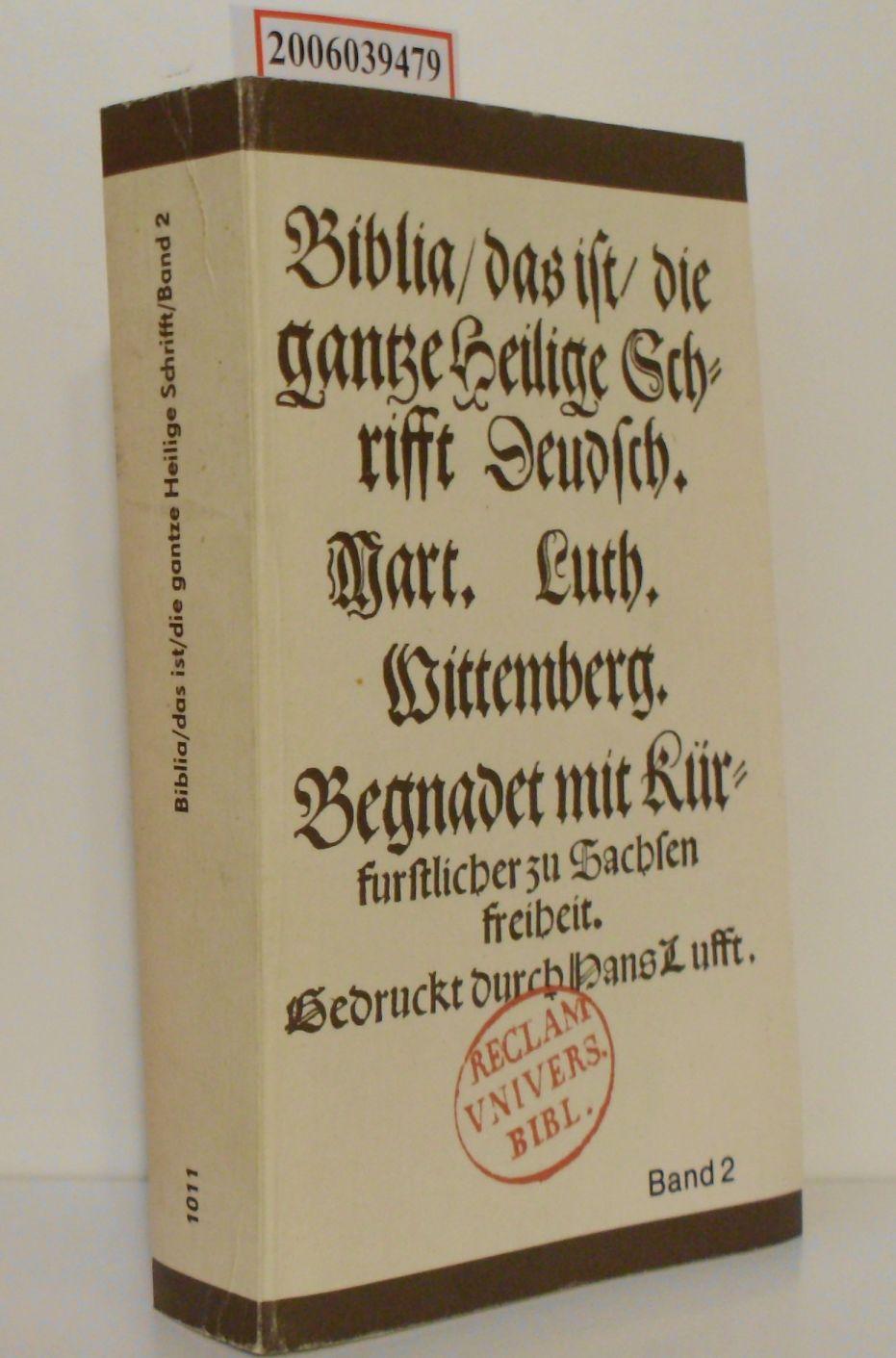 Biblia / das ist / die gantze Heilige Schrifft Deudsch - Band 2 Luther - Biblia Band 2