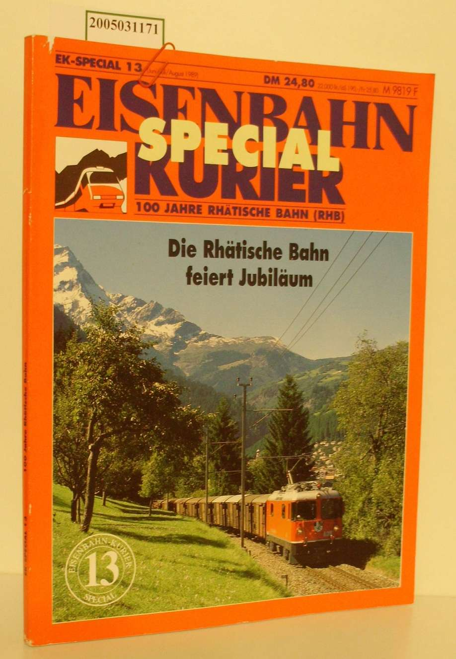 Die  Rhätische Bahn feiert Jubiläum, Eisenbahn Kurier6, 7, 8 /1989 100 Jahre Rhätische Bahn (RHB)