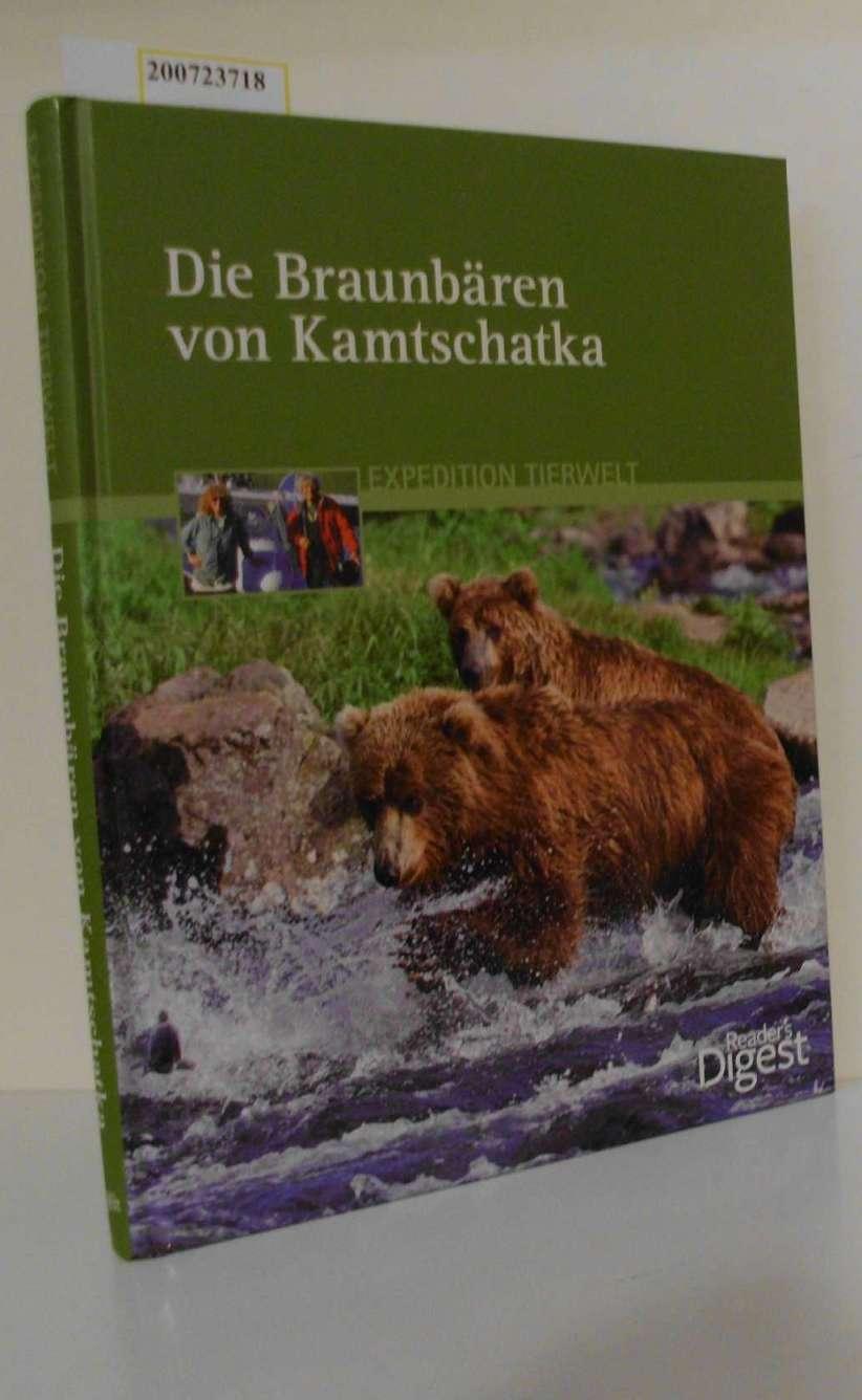 Die  Braunbären von Kamtschatka [Autoren: Kerstin Viering   Roland Knauer]