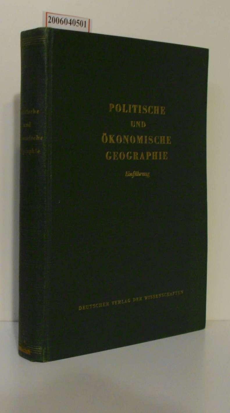 Politische und ökonomische Geographie Einführung
