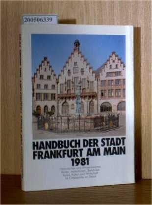 Handbuch der Stadt Frankfurt am Main. Ausgabe 1981
