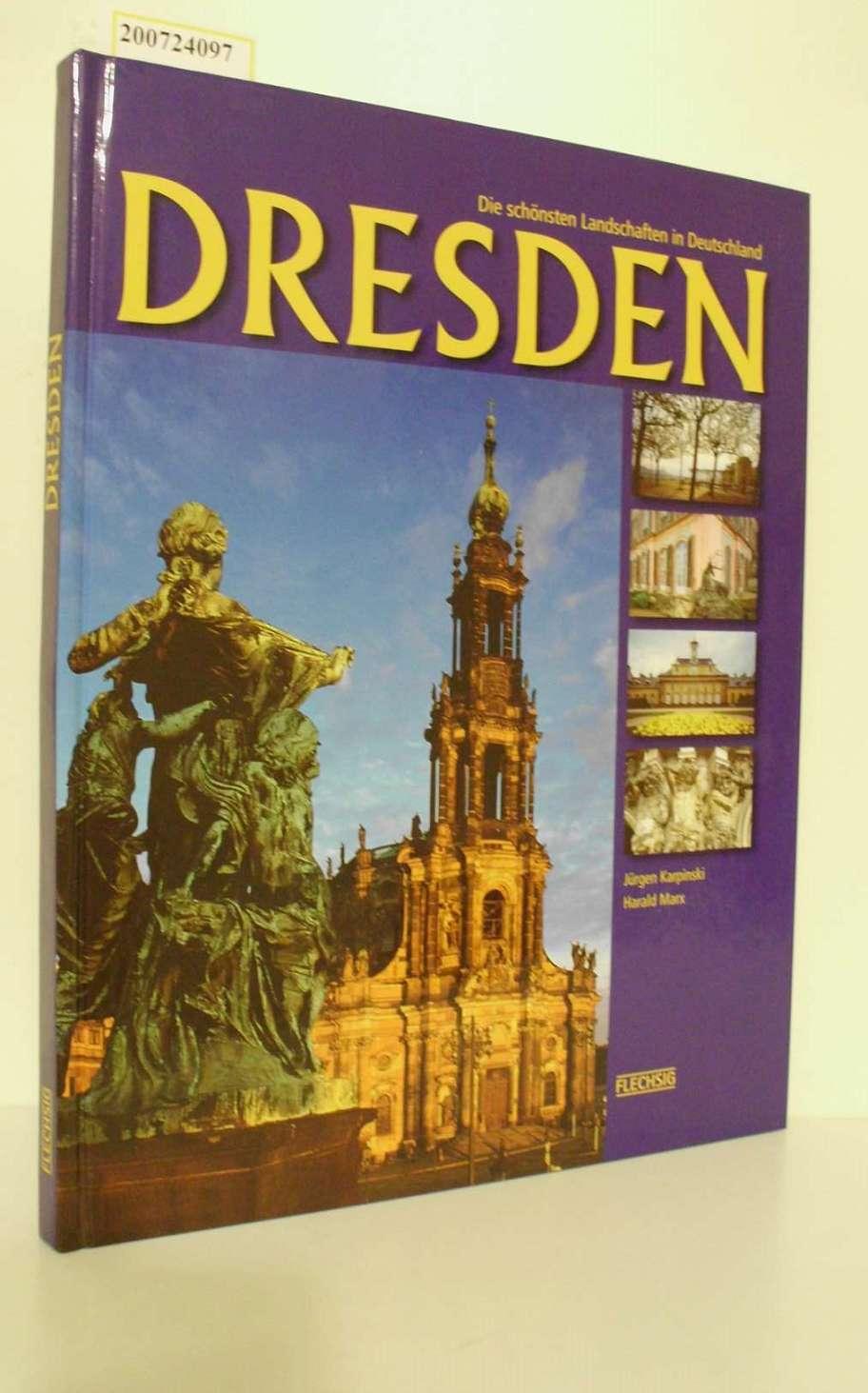 Karpinski, Jürgen und Harald Marx: Dresden - Die schönsten Landschaften in Deutschland Sonderausg.