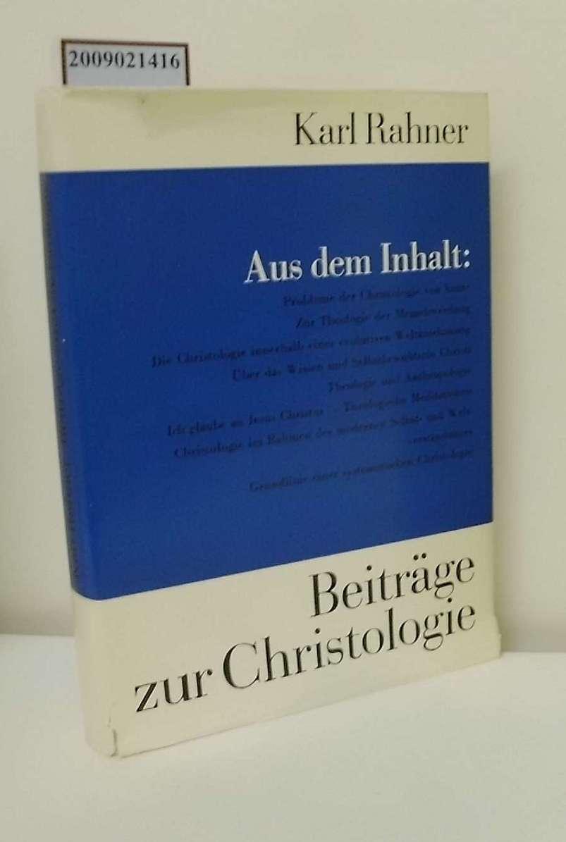 Beiträge zur Christologie / Karl Rahner. [Hrsg. von Siegfried Hübner]