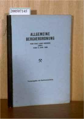 Allgemeine Bergverordnung für das Land Hessen vom 6. Juni 1969