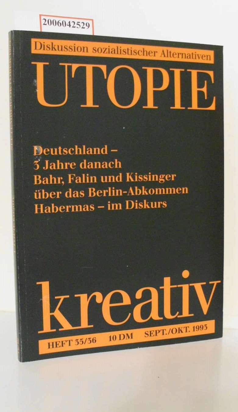 Steiner, Helmut: Utopie kreativ * Heft 35/36 * September/Oktober 1993 *  Diskussion sozialistischer Alternativen