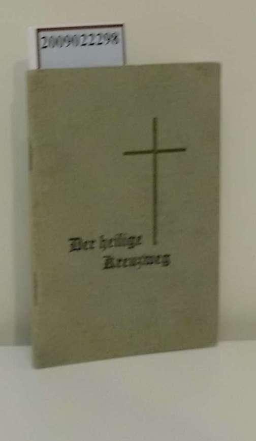 Dorner, Gertrud: Der heilige Kreuzweg. Mit Scherenschnitten von Luise Albrecht-Hoff