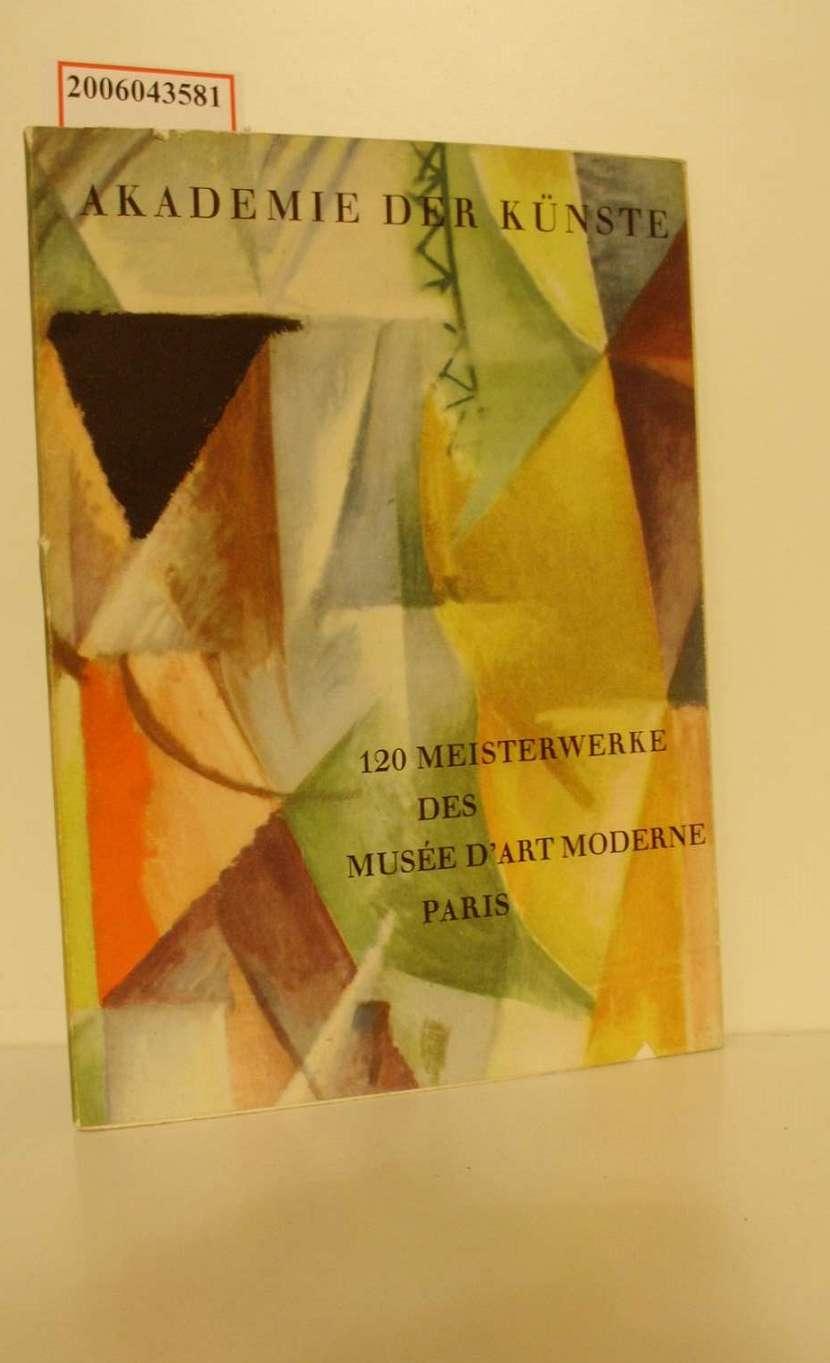 120 [Hundertzwanzig] Meisterwerke des Musée d