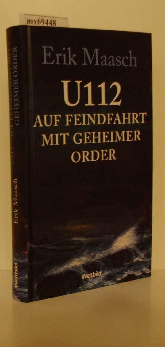 U112 auf Feindfahrt mit geheimer Order