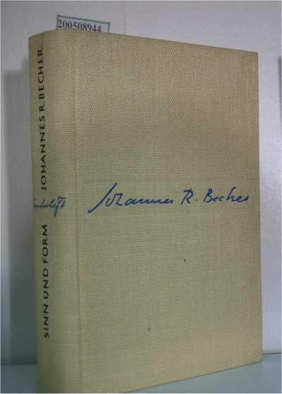 Sinn und Form. Beiträge zur Literatur. 2. Sonderheft Johannes R. Becher
