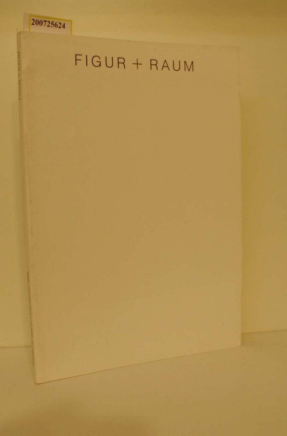 Figur + Raum., Bilder, Collagen, Objekte, Skulpturen, Zeichnungen, Xerokopien