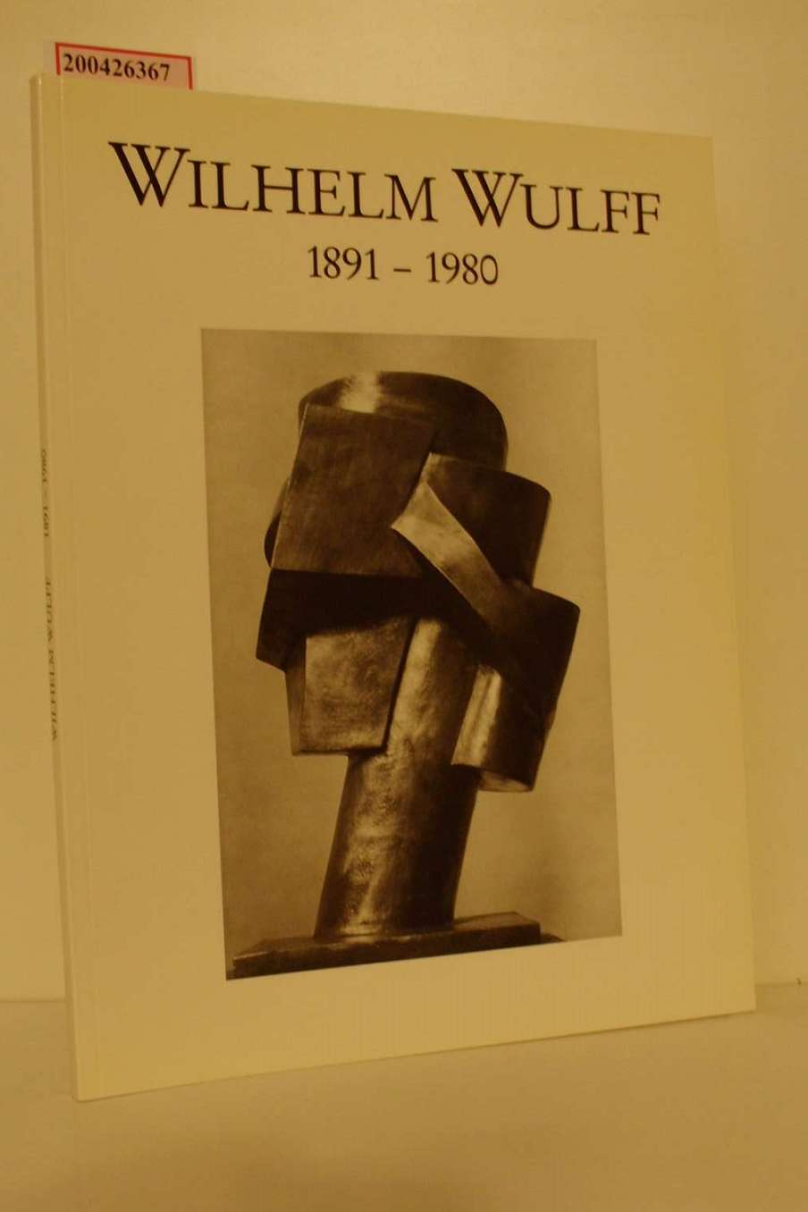 Wilhelm Wulff : 1891 - 1980 ; [Kunstpavillon der Stadt Soest, 15. November bis 28. Dezember 1991] / hrsg. im Auftr. der Stadt Soest von Florian Matzner