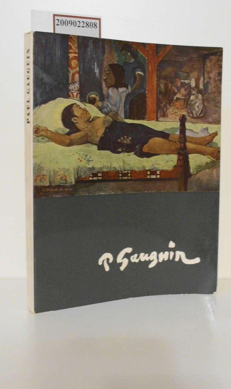 Paul Gauguin Haus der Kunst, München. 1. April bis 29. Mai 1960