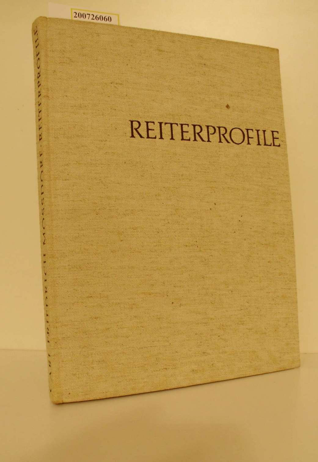 Reiterprofile : Ein Buch vom deutschen Turniersport / Carl Friedrich Mossdorf
