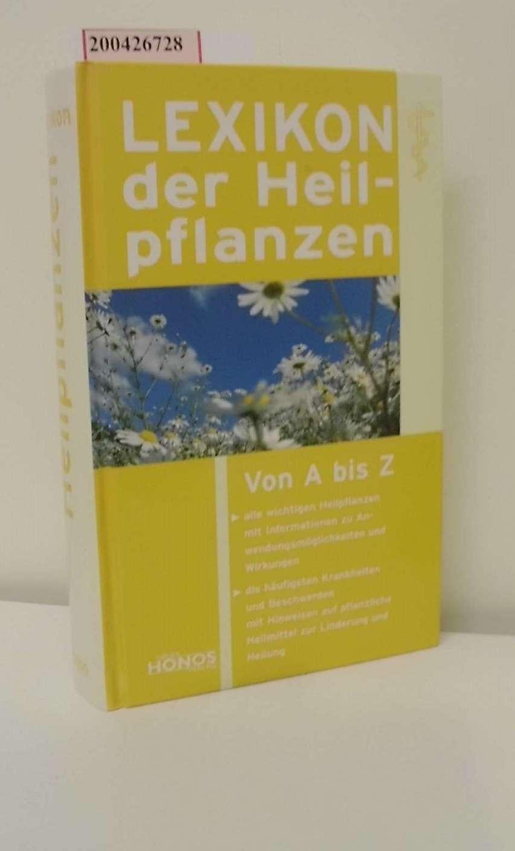 Lexikon der Heilpflanzen : [von A bis Z] / Maria-E. Lange-Ernst ; Sebastian Ernst