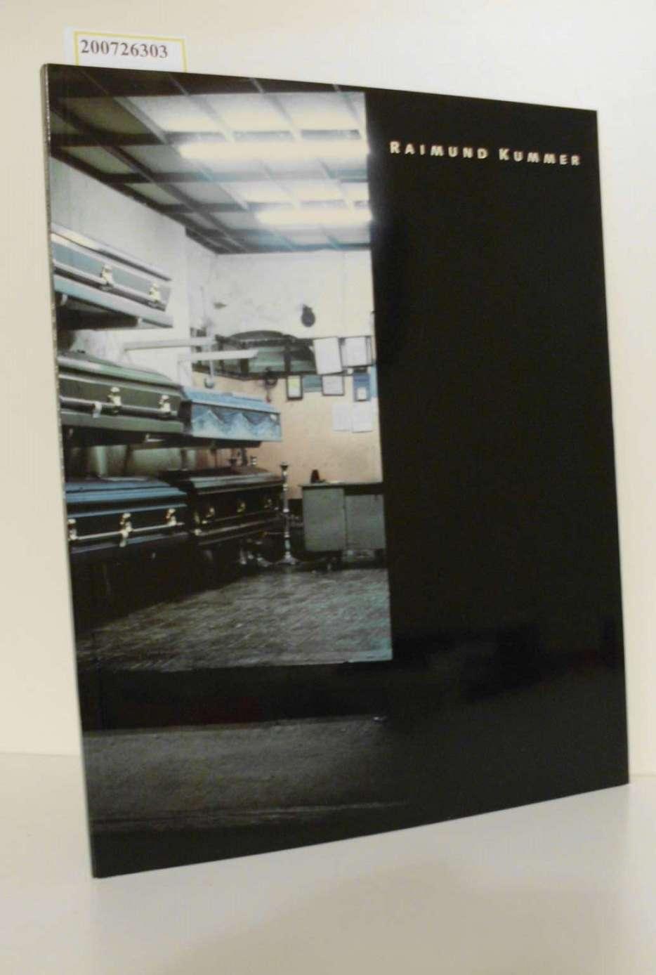 8. Juni - 30. Juli 1988, Kunstraum München / [Hrsg. Kunstraum München e.V. Fotogr. Raimund Kummer ... Gestaltung Hans Werner Holzwarth ; Raimund Kummer]
