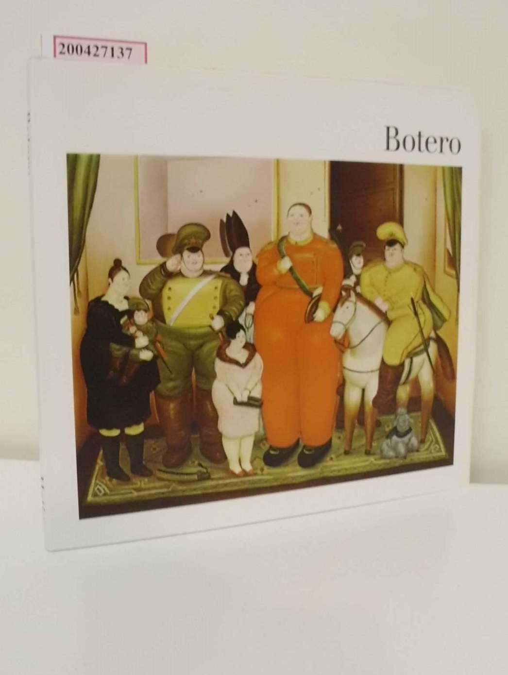 Botero / Klaus Gallwitz / Kunst heute ; 25