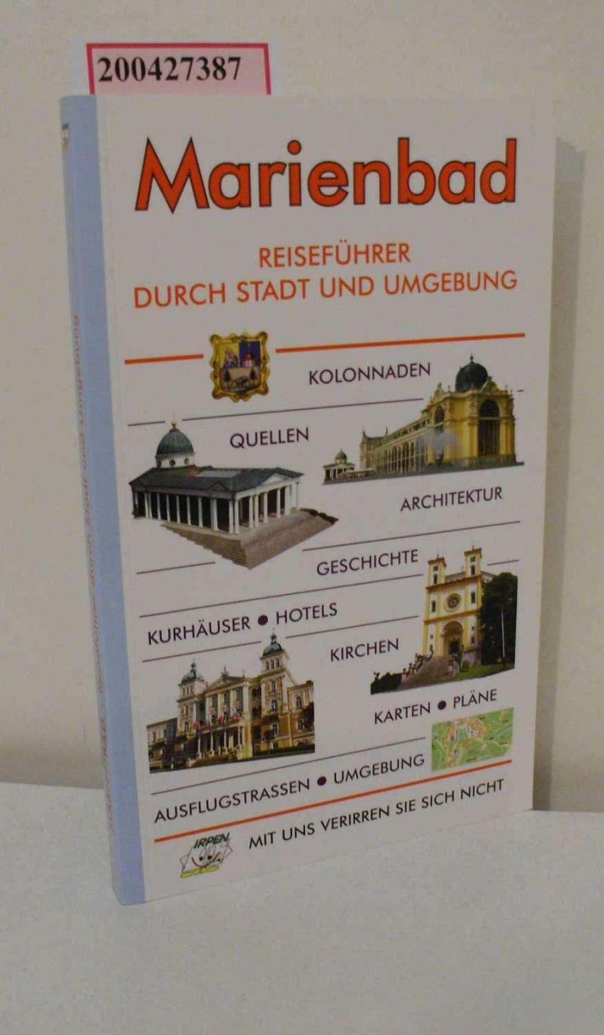 Marienbad : der Führer durch Stadt und Umgebung