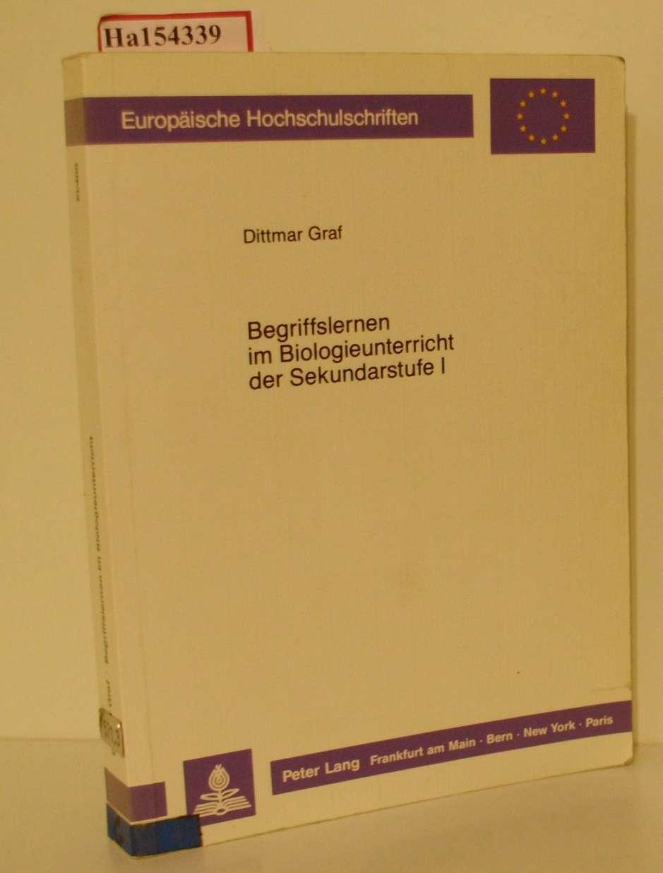 Begriffslernen im Biologieunterricht der Sekundarstufe I. Empirische Untersuchungen und Häufigkeitsanalysen. ( = Europäische Hochschulschriften/ XI: Pädagogik, 400) .