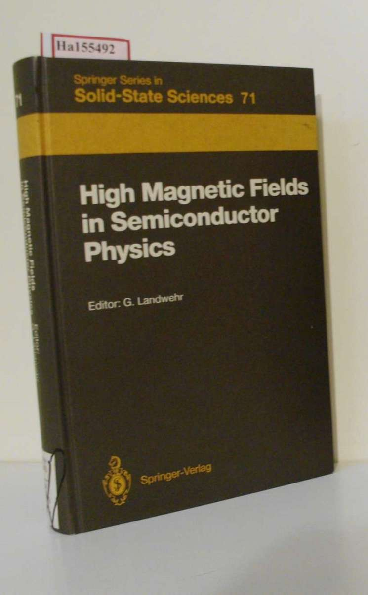 High Magnetic Fields in Semiconductor Physics. Proceedings of the Intern. Conference, Würzburg, Fed. Rep. of Germany; Aug. 18-22, 1986). (=Solid-State Sciences; 71).