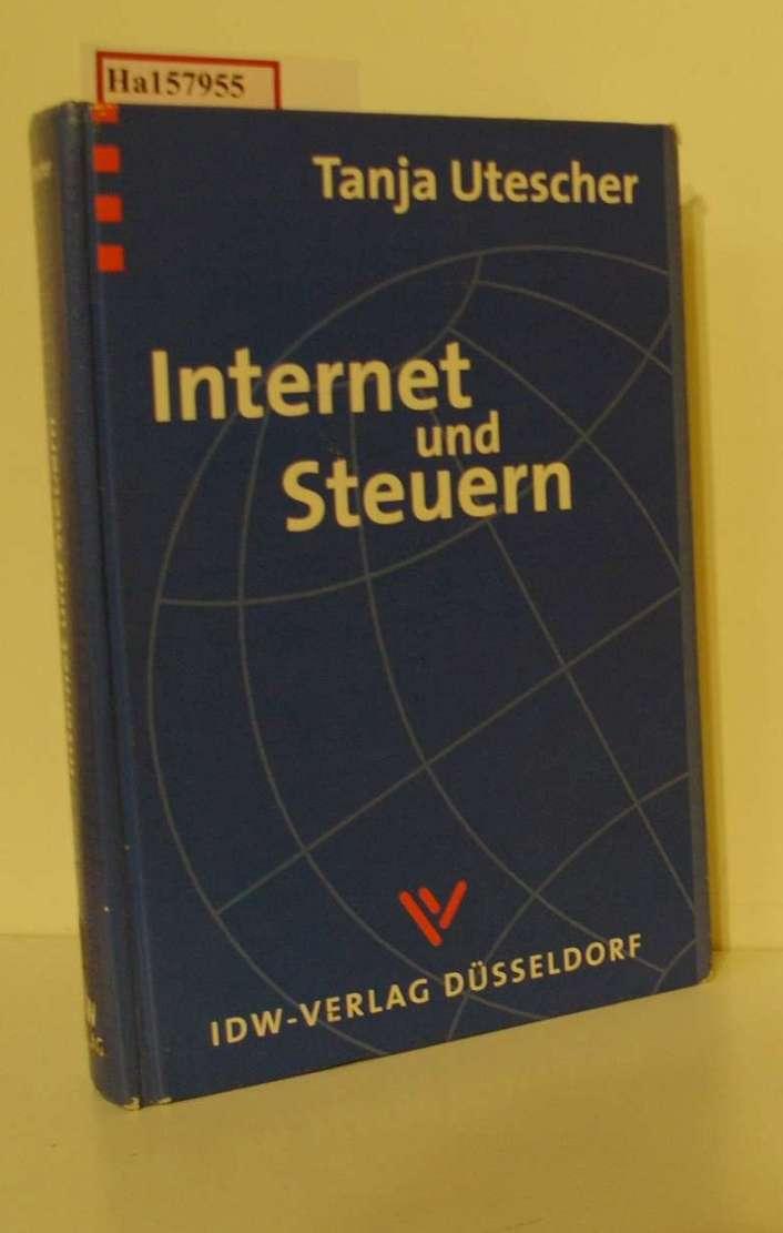 Internet und Steuern - Electronic Commerce und Telearbeit.