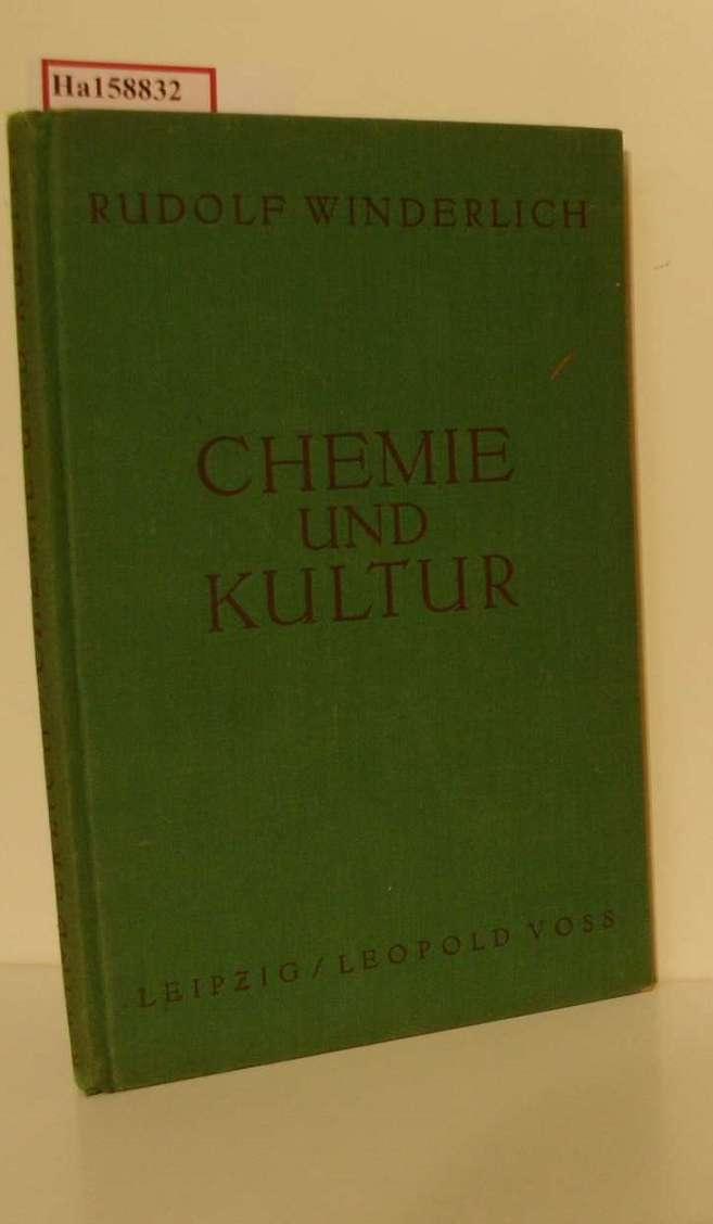 Winderlich, Rudolf: Chemie und Kultur