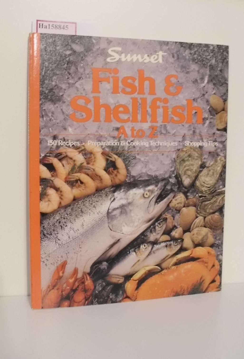 Fish  u.Shellfish A to Z Recipes -Preparation  u.Cooking TechniQues