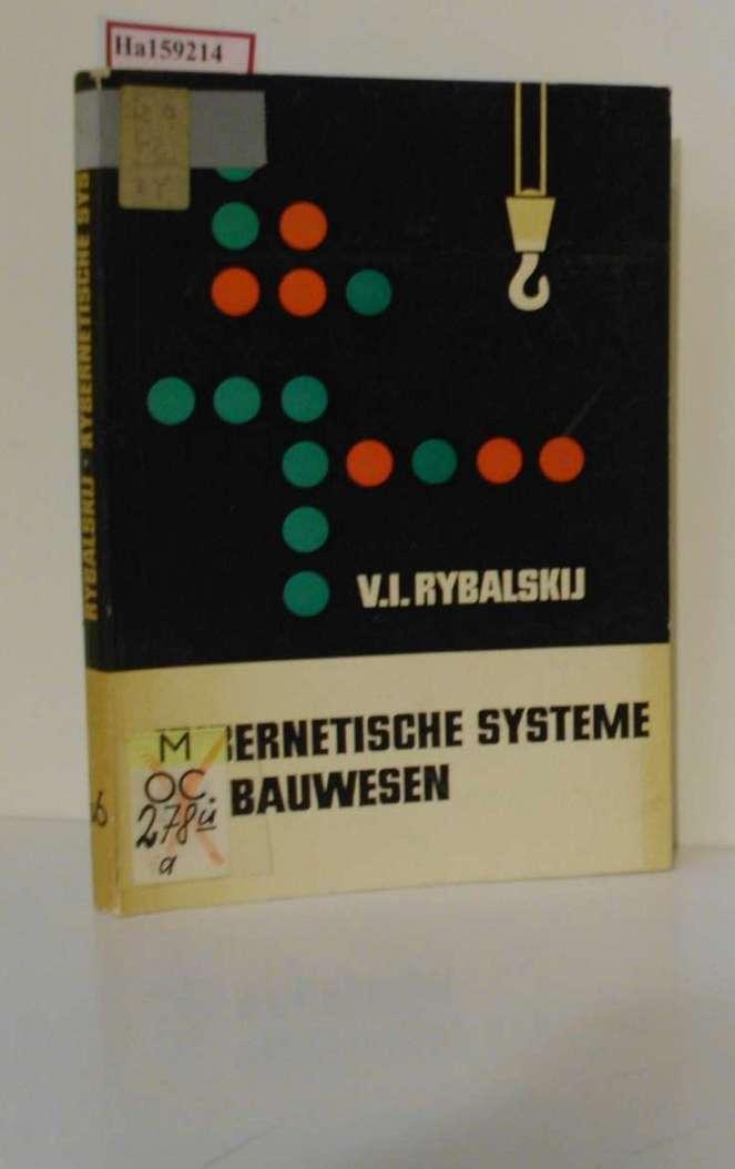 Kybernetische Systeme im Bauwesen.