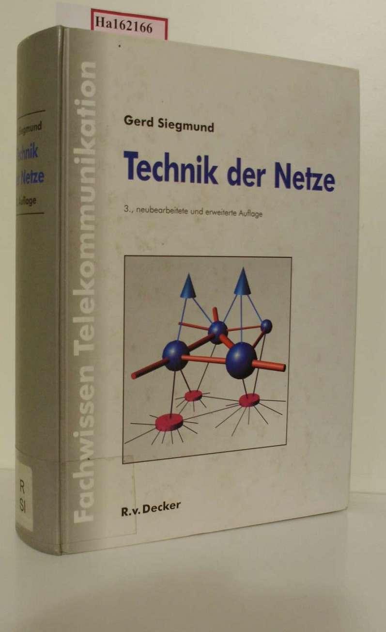 Technik der Netze. (Fachwissen Telekommunikation). 3. Aufl.