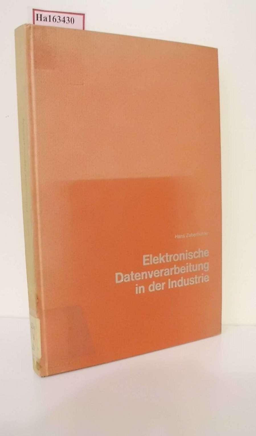 Elektronische Datenverarbeitung in der Industrie. (=Schriftenreihe
