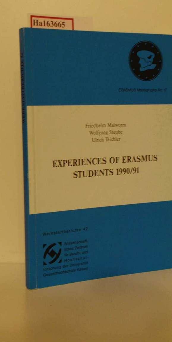 Experiences of Erasmus Students 1990/91. (=Wissenschaftl. Zentrum für Berufs- u. Hochschulforschung der Univers. Gesamthochschule Kassel. Erasmus Monographs No. 17. Werkstattberichte; Band 42).