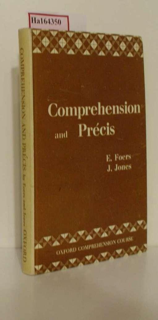 Comprehension and Précis. (=The Oxford Comprehension Course, Vol. IV). 2. Aufl.