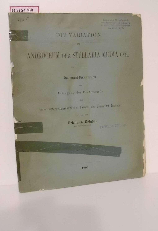 Die Variation im Andröceum der Stellaria media cyr. Dissertation/ Tübingen.