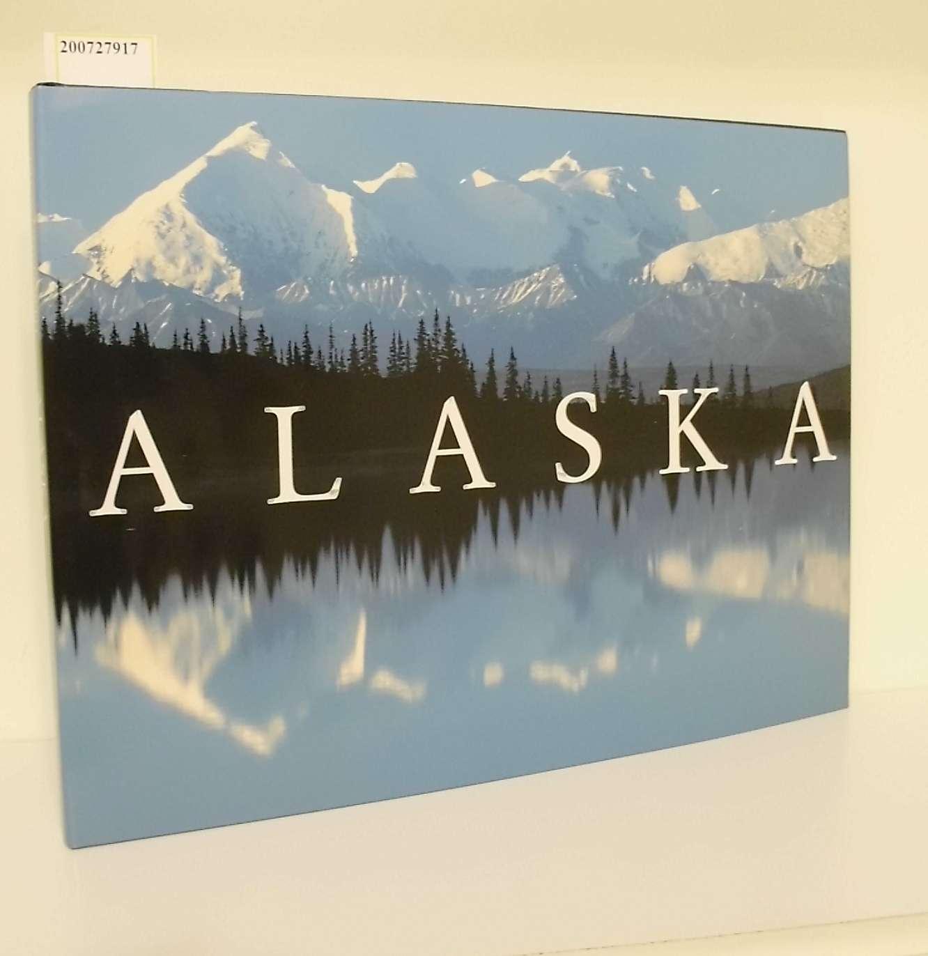 Alaska / hrsg. von Dana Levy und Letitia Burns O