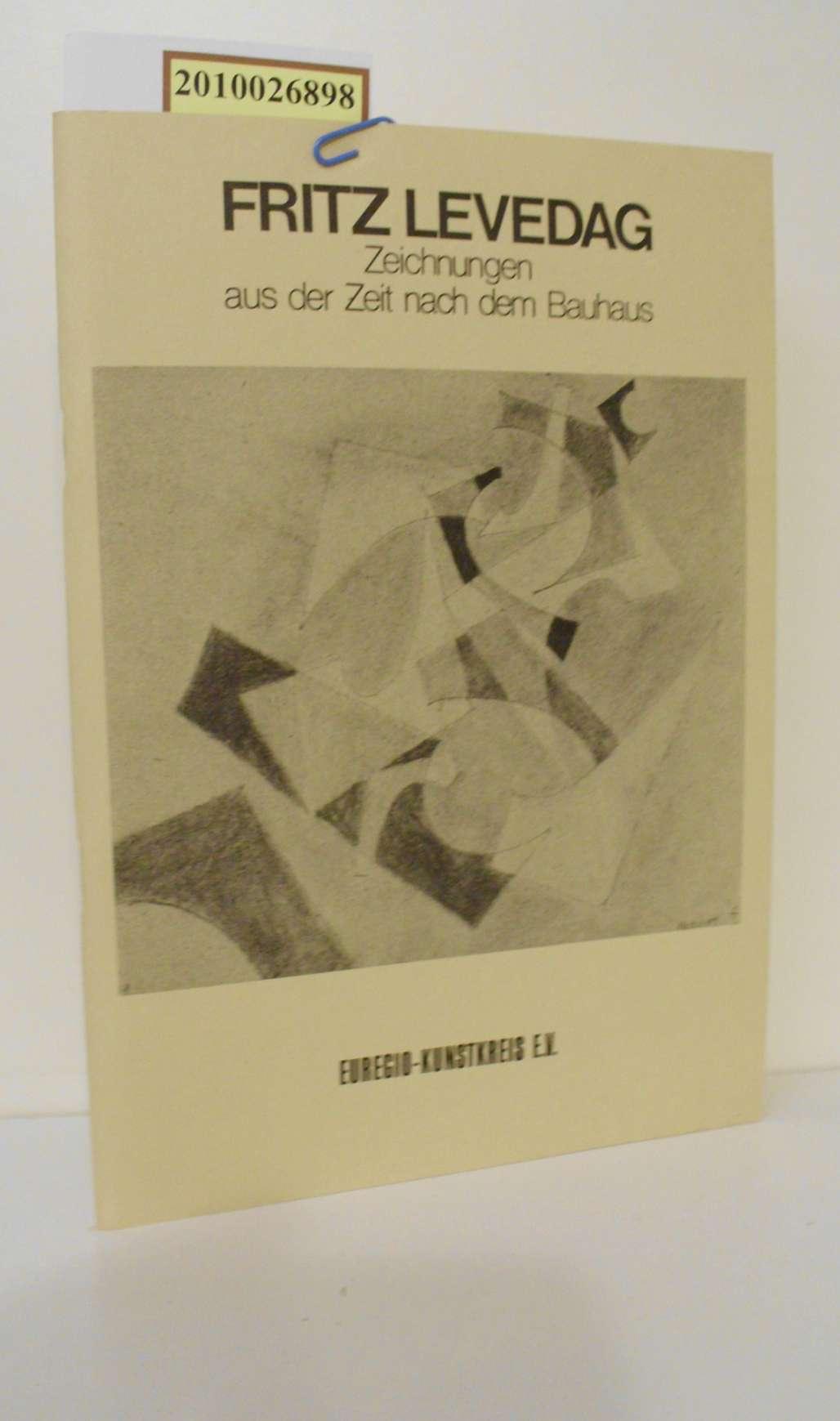 Fritz Levedag Zeichnungen aus der Zeit nach dem Bauhaus 28.06.-20.07.1986 Euregio Kunstkreis E.V